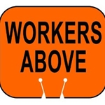 Cone Sign: Workers Above