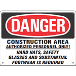 Danger Construction Area Authorized Personnel Sign